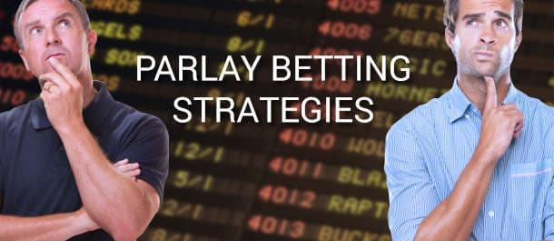 Explaining Parlay Betting Strategies